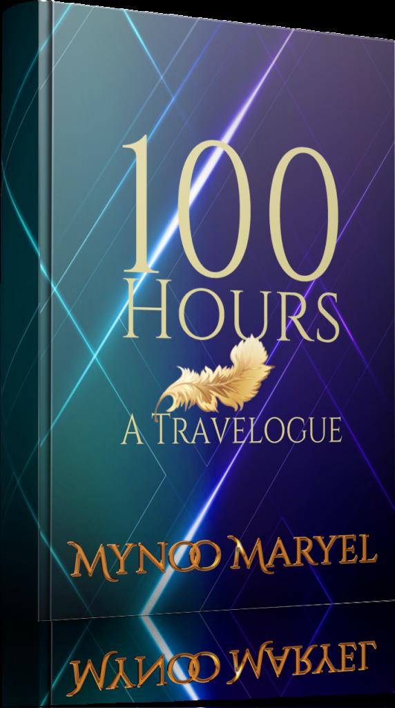 100 Hours A Travelogue