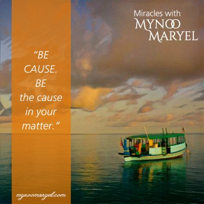 BE Cause quote